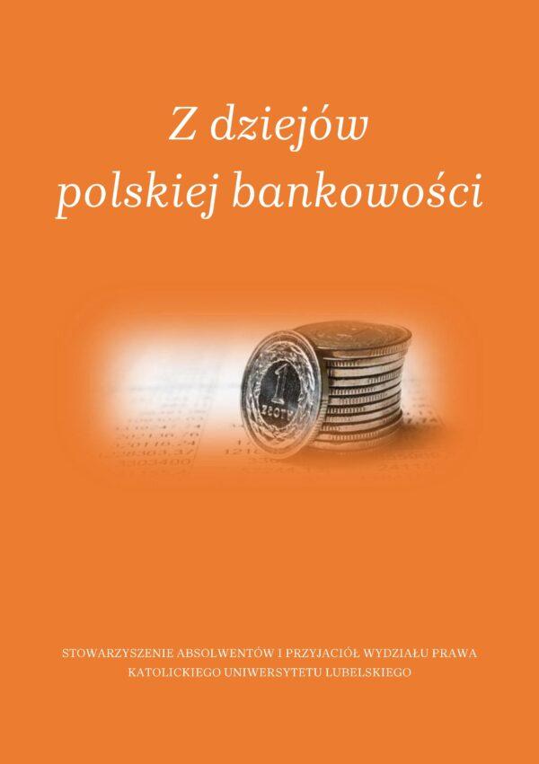 Z dziejów polskiej bankowości